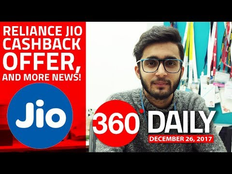 Jio Surprise Cashback Offer, Vodafone Launching 4G VoLTE Services in January, and More (Dec 26)