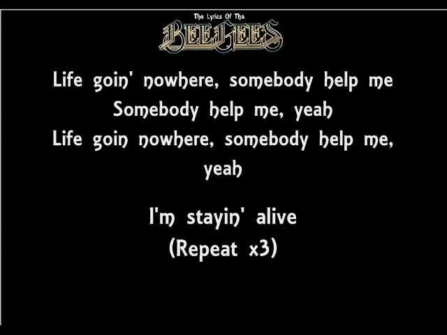 The Lyrics Of The Bee Gees Stayin Alive Youtube