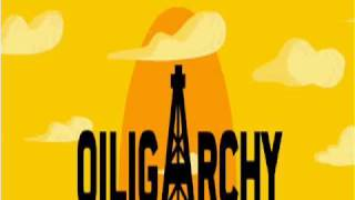 Oiligarchy Theme Song