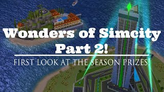"""SimCity Build It: """"Wonders of Simcity PT2"""" Season First Look!"""