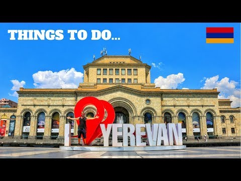 VISIT ARMENIA  - THINGS TO DO IN YEREVAN (Travel Vlog)
