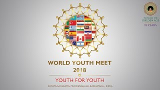 World Youth Meet, 2018 : 20 November Evening, Live From Muddenahalli