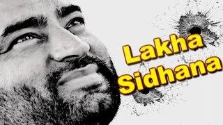 Gangs of Badalpur: Story of gangster Lakha Sidhana