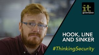 Hook, Line and Sinker | How to Spot a Phishing E-mail | #ThinkingSecurity