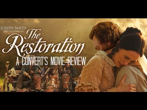 Joseph Smith: Prophet Of The Restoration/ A Convert's Movie Review