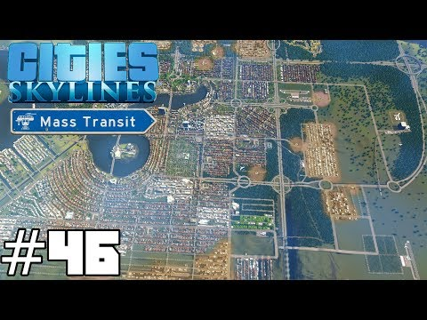 Cities: Skylines Mass Transit #46 - OH MY GOD SCHOOLS!