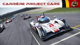 Project CARS - Carrière #53: Les 24 heures du Mans ! [FR ᴴᴰ]