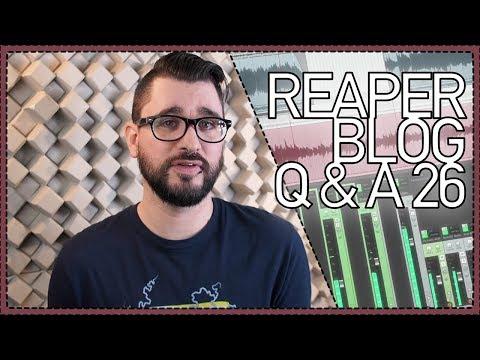 "REAPER Blog Q&A #26 || mixes ""too clean"", Tips for drum programming"
