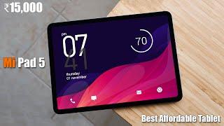 15,000   Mi Pad 5 & Mi Pad 5 Pro & Plus   Redmi Pad   Best Affordable Tab EVER!?!   Mi Tablet 2021  