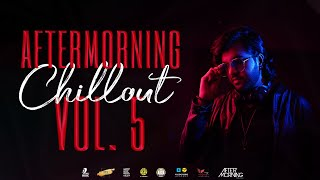 Aftermorning Chillout 5 - Night Drive Mashup - Nonstop Bollywood Chillout Lofi Nonstop