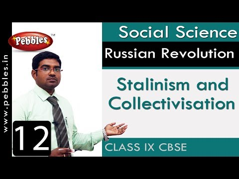 Stalinism and Collectivisation : Russian Revolution | Social | CBSE Syllabus | Class 9