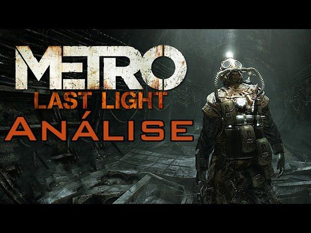 Review - Metro: Last Light (O que achei - Análise)