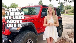 Five Things We LOVE About Our 2018 Jeep Wrangler JLU Rubicon
