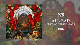 """Nas """"All Bad"""" feat. Anderson .Paak (Official Audio)"""