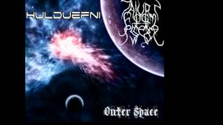 Hulduefni - Outer Space - Ruptura Espacial