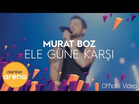 Murat Boz - Ele Güne Karşı #MarinaArena