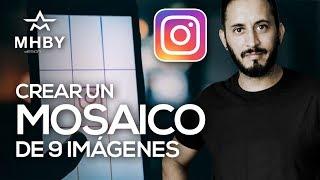 Hacer MOSAICO De 9 Imágenes En INSTAGRAM + 👍 Plantilla!