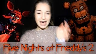 Five Nights at Freddy's 2 || ЛИСОУБИЙЦА || #ИграюКак