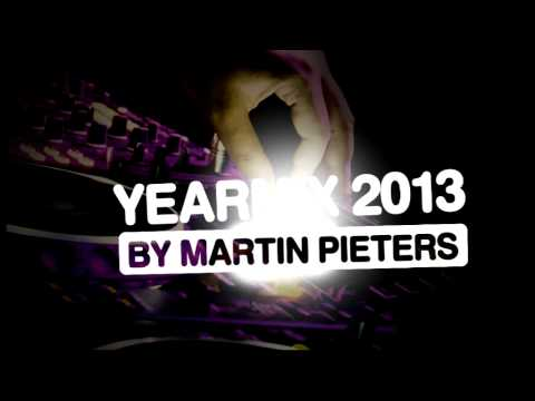Yearmix 2013 by Martin Pieters