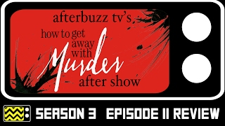 How To Get Away With Murder Season 3 Episode 11 Review & After Show | AfterBuzz TV