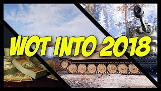 ► World of Tanks - GOING INTO 2018 - What