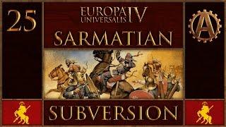 EUIV Extended Timeline Sarmatian Subversion 25
