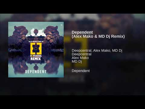 Dependent (Alex Mako & MD Dj Remix)