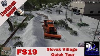 📽️ Live-stream Replay - FS19 - Slovak Village - Gear mod, Season Mod - Map Tour -