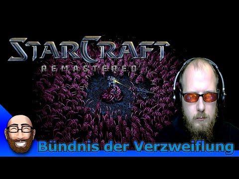 Bündnis der Verzweiflung - Durchgenommen - #4 - Starcraft Remastered   MossiLP