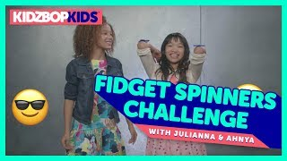 The Fidget Spinners Challenge with Julianna & Ahnya from The KIDZ BOP Kids
