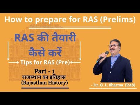 RAS PRE की तैयारी कैसे करें ? सटीक रणनीति | Part 1 Rajasthan History | Dr. G L Sharma | RAS 2021