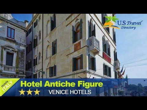 Hotel Antiche Figure - Venice Hotels, Italy