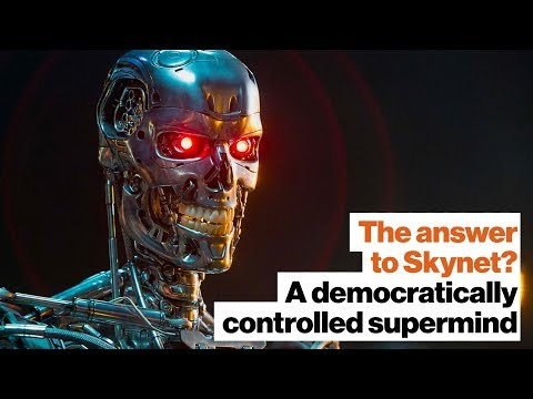 The answer to Skynet? A democratically controlled supermind | Ben Goertzel | Big Think