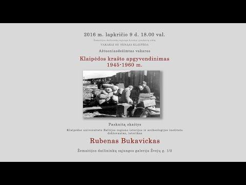 Klaipėdos krašto apgyvendinimas 1945-1960 m. 80-asis vakaras su Senąja Klaipėda