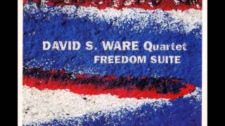 David S. Ware Quartet - Freedom Suite I.