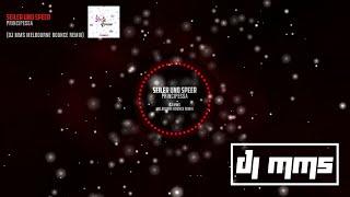 Seiler & Speer - Principessa (DJ MMS Melbourne Bounce Remix)