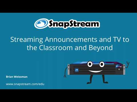 Stream Morning Announcements and Broadcast TV To The Classroom