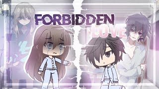 Forbidden Love | Gacha Life Mini Movie | GLMM