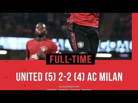 MAN UTD Vs AC MILAN 2-2 (PEN 5-4) - 2019