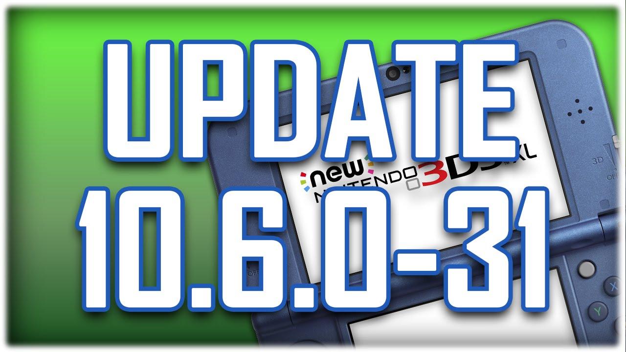 3DS: Actualización 10 6 0-31U - Parchea