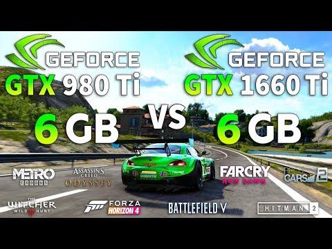 GTX 980 Ti Vs GTX 1660 Ti Test In 8 Games