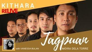 Tagpuan by Moira Dela Torre (Cover by Kithara feat Vanessa Bulan)