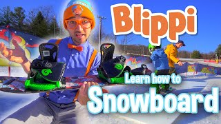Blippi | Blippi Learns How to Snowboard + MORE ! | Song for Kids | Educational Videos for Kids