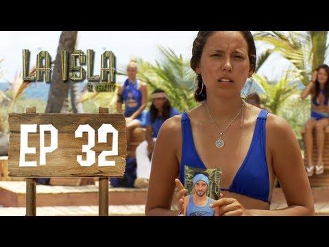 Primera Temporada - La Isla: El Reality - Capítulo 32