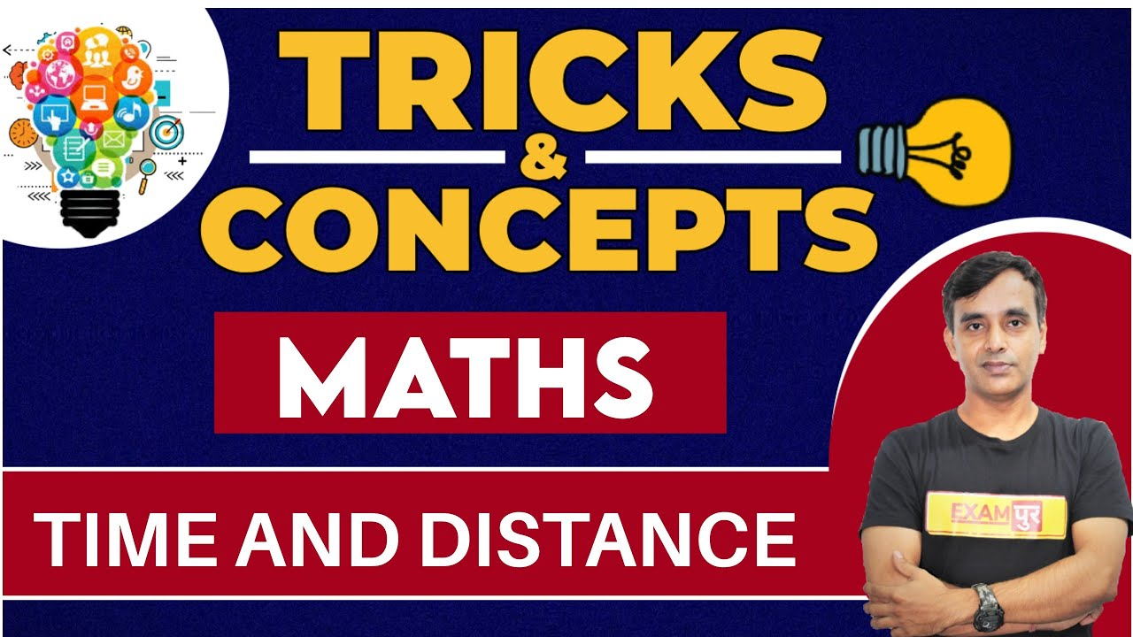 Examपुर Tricks Concepts    By VIKAS PARASAR SIR    MATHS    TIME AND DISTANCE