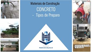 Tipos de preparo do concreto: manual, betoneira e usina