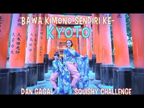 Ahaa..Bawa KIMONO sendiri ke KYOTO , Ehh Gagal SQUISHY CHALLENGE