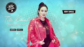 Cover images Titi Kamal - Rindu Semalam (Official Video Lyrics) #lirik