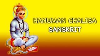 Hanuman Chalisa Sanskrit - Lord Maruthi Bhakthi Songs