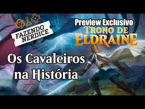 Preview Exclusivo Trono De Eldraine: Os Cavaleiros Na História #MTGELDRAINE